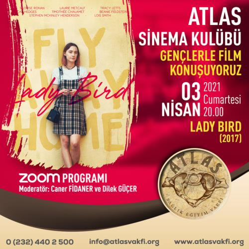 Atlas Sinema Kulübü - Lady Bird (2017)